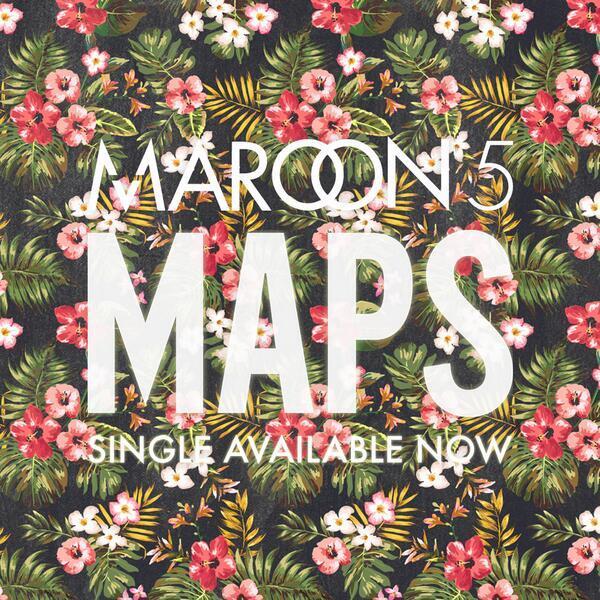 Maps – Maroon 5 – Adam Levine